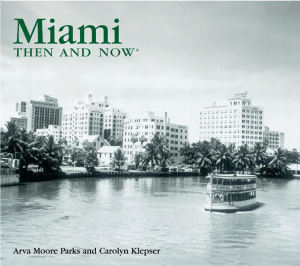 Then & Now: Miami(Compact